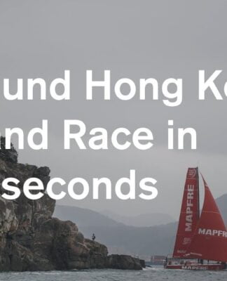 Around Hong Kong Island Race ...in 90 seconds | Volvo Ocean Race