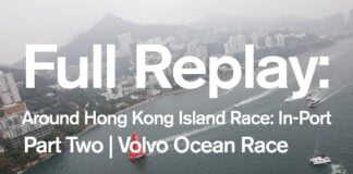 Around Hong Kong Island Race: In-Port Full replay - Part Two | Volvo Ocean Race